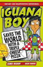 Iguana Boy 01 Saves the World With a Triple Cheese Pizza