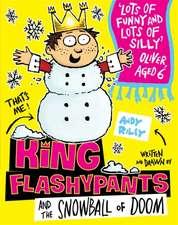 King Flashypants 05 and the Snowball of Doom