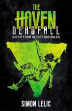 The Haven: Deadfall