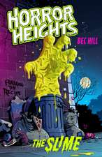 Horror Heights: The Slime