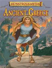 Monstrous Myths: Terrible Tales of Ancient Greece