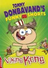 EDGE: Tommy Donbavand's Funny Shorts: Viking Kong