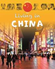 Living in Asia: China