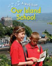 A Walk From Our Island School