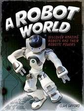 A Robot World