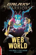 Skidmore, S: EDGE: Galaxy Warriors: Web World