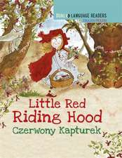 Walter, A: Dual Language Readers: Little Red Riding Hood - E