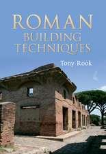 Roman Building Techniques