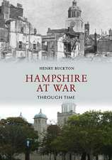 Hampshire at War Through Time