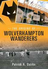 The Origins of Wolverhampton Wanderers