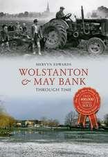 Wolstanton & May Bank Through Time
