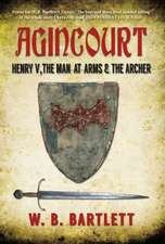 Agincourt Henry V, the Man at Arms & the Archer:  Bristol to Exeter