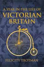 A Year in the Life of Victorian Britain:  An American Gentleman in Victorian London