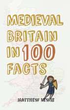 Medieval Britain in 100 Facts:  The Earliest Years of the West Highland Line