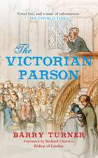 The Victorian Parson:  A True Story of Love and War