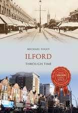 Ilford Through Time