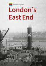 Historic England: London's East End