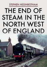 End of Steam in the North West of England