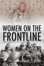 Women on the Frontline: British Servicewomen's Path to Combat