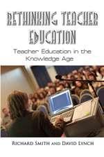Rethinking Teacher Education
