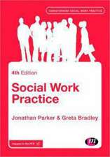 Social Work Practice: Assessment, Planning, Intervention and Review