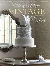 Clark, Z: Chic & Unique Vintage Cakes