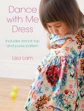 Dance with Me Dress:  Three Dress Patterns for Little Girls Including Dress, Smock and Matching Purse [With Pattern(s)]