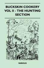 Buckskin Cookery - Vol II - The Hunting Section