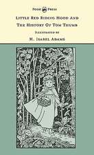 Little Red Riding Hood And The History Of Tom Thumb - The Banbury Cross Series