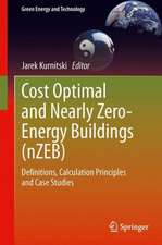 Cost Optimal and Nearly Zero-Energy Buildings (nZEB): Definitions, Calculation Principles and Case Studies