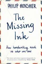 Hensher, P: The Missing Ink