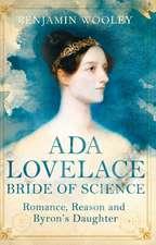 Ada Lovelace: Bride of Science