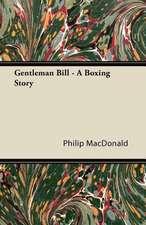 Gentleman Bill - A Boxing Story
