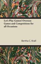 Let's Play Games! Overseas Games and Competitions for all Occasions