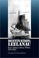 Destination:  Boats Sailing Leelanau Waters, 1835-1900