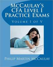 McCaulay's Cfa Level I Practice Exams Volume I of V:  Her Real Life in Pictures