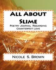 All about Slime:  Book One of the Witches in America Series