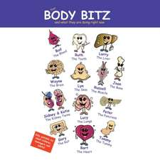 Your 'Body Bitz' and What They Are Doing Right Now