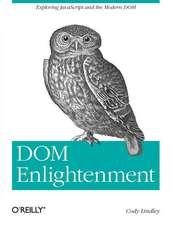 DOM Enlightenment