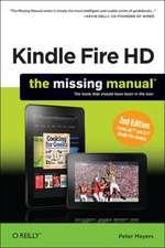 Kindle Fire: The Missing Manual 2e