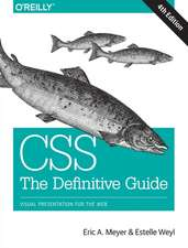 CSS – The Definitive Guide 4e