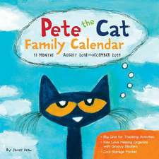 Pete the Cat 2018-2019 17-Month Family Wall Calendar