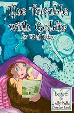 The Trouble with Goldie