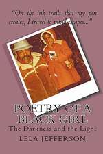 Poetry of a Black Girl:  The Darkness and the Light