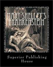 Mary Shelley's Frankenstein:  The Erotic Verse of Jenny Swallows