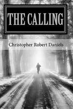 The Calling:  Chronicles of Change