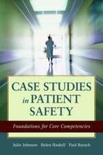 Case Studies In Patient Safety