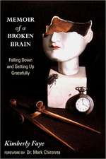 Memoir of a Broken Brain