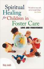 Spiritual Healing for Children in Foster Care