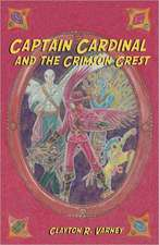 Captain Cardinal and the Crimson Crest